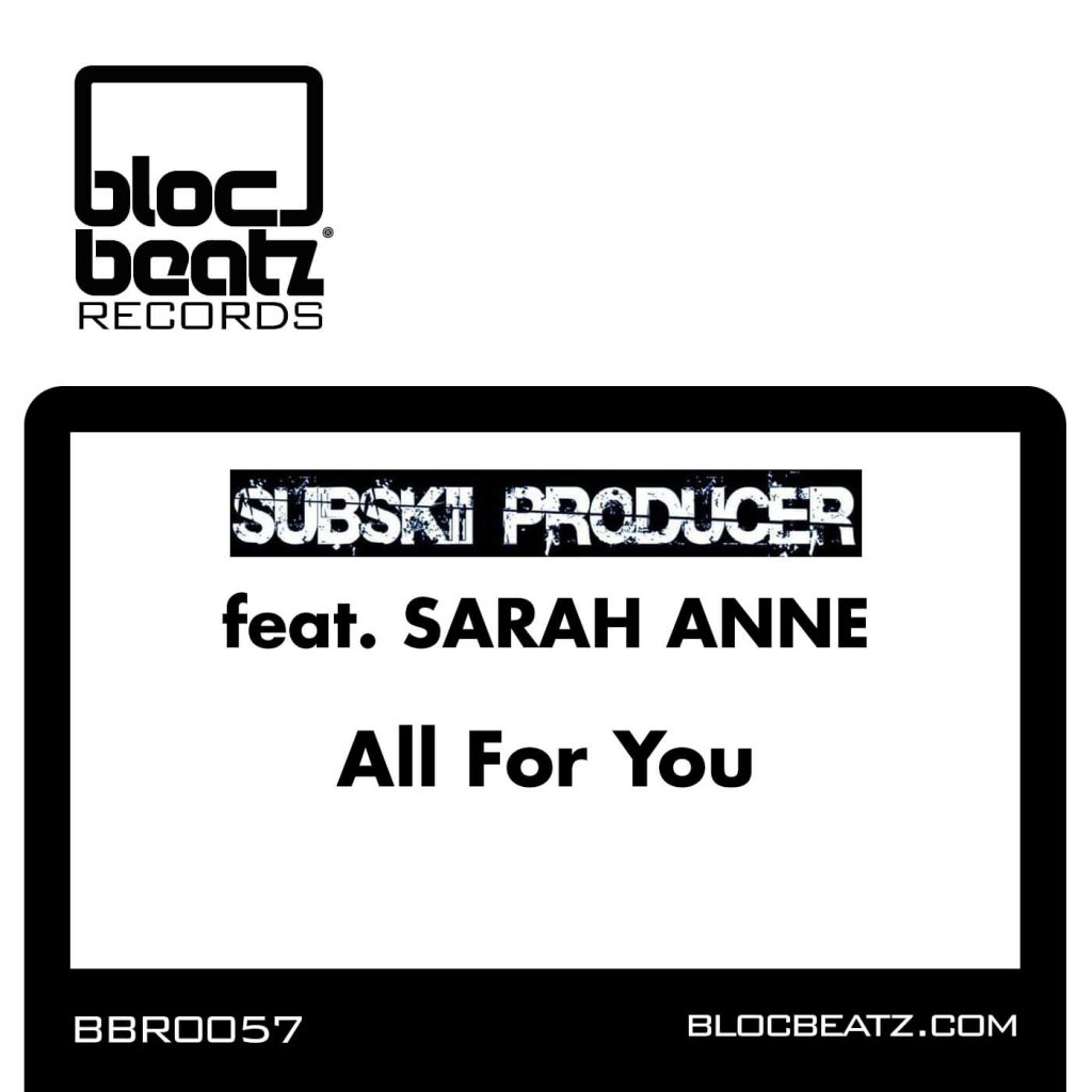 Subskii Producer - All For You